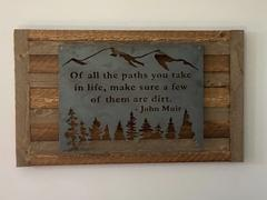 Maker Table Of All the Paths You Take in Life - Metal Rustic Wilderness Sign - John Muir Quote Wall Art Review