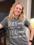 Envy Stylz Boutique Holy Enough To Pray, Hood Enough To Swing Graphic Tee Review
