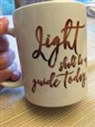 The Miracles Store Light Shall Be My Guide Today Mug - ACIM 87 Review