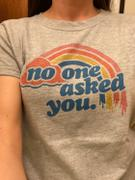 Boredwalk Women's No One Asked You T-Shirt Review