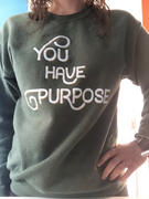 Elevated Faith You Have Purpose Unisex Crewneck Review