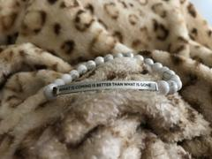 Elevated Faith What Is Coming Is Better Than What Is Gone Bracelet Review