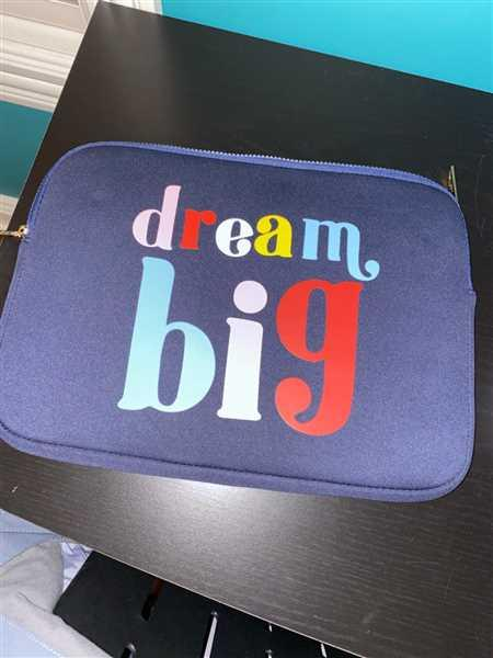 Kaylee Williams verified customer review of DREAM BIG LAPTOP CASE