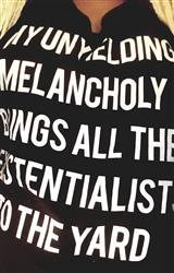 AB P. verified customer review of Women's My Unyielding Melancholy Brings All The Existentialists To The Yard Vneck T-Shirt