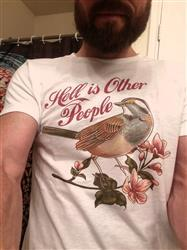 Chad D. verified customer review of Men's Hell Is Other People T-Shirt