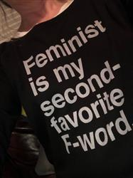 Alice O. verified customer review of Men's Feminist is My Second Favorite F Word T-Shirt
